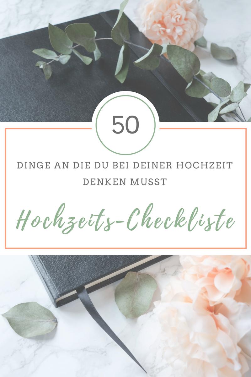 Hochzeits Checkliste 50 Dingen An Die Du Unbedingt Denken Musst