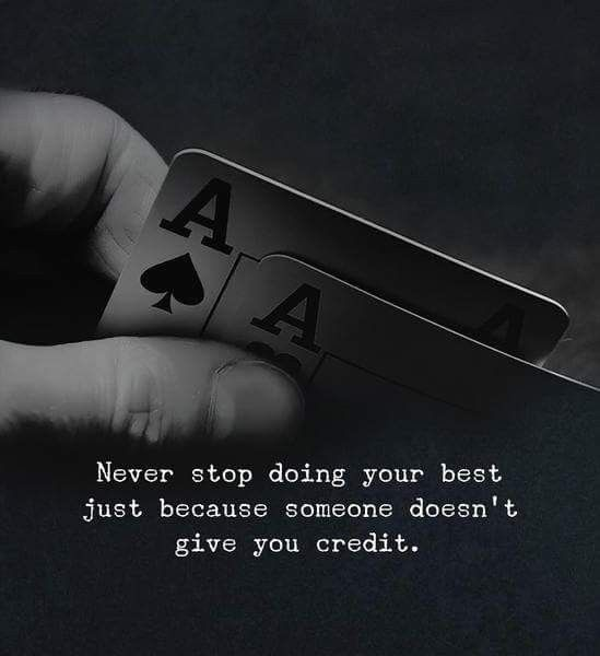 Do What You Must Do And Don T Expect Anything In Return Positive Quotes Inspirational Quotes Poker Quotes