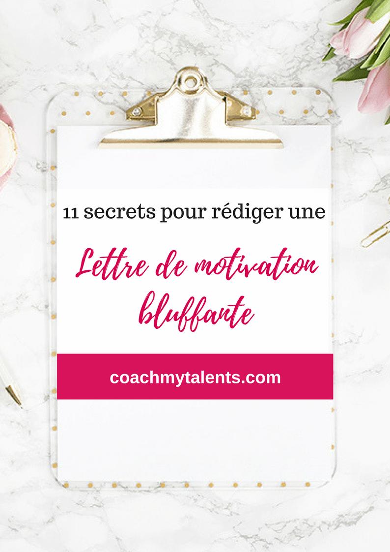 11 secrets pour r u00e9diger une lettre de motivation bluffante