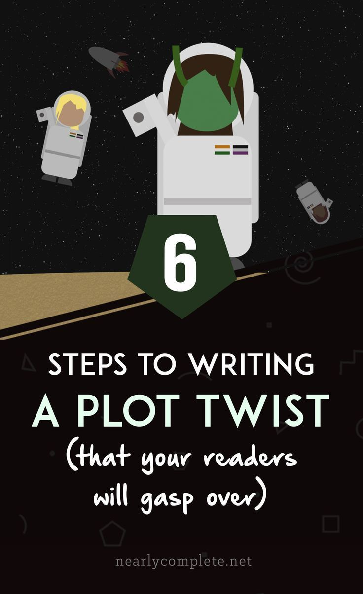 6 steps to writing a plot twist your readers will gasp over 6 steps to writing a plot twist your readers will gasp over