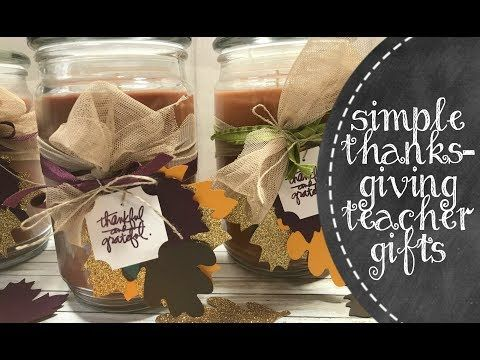 Easy Thanksgiving Gifts For Teachers