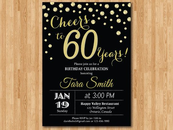 60th Birthday Invitation Gold Glitter Cheers To 60 Years Party 30th 40th 50th 70th 80th 90th Any Age Printable Digital