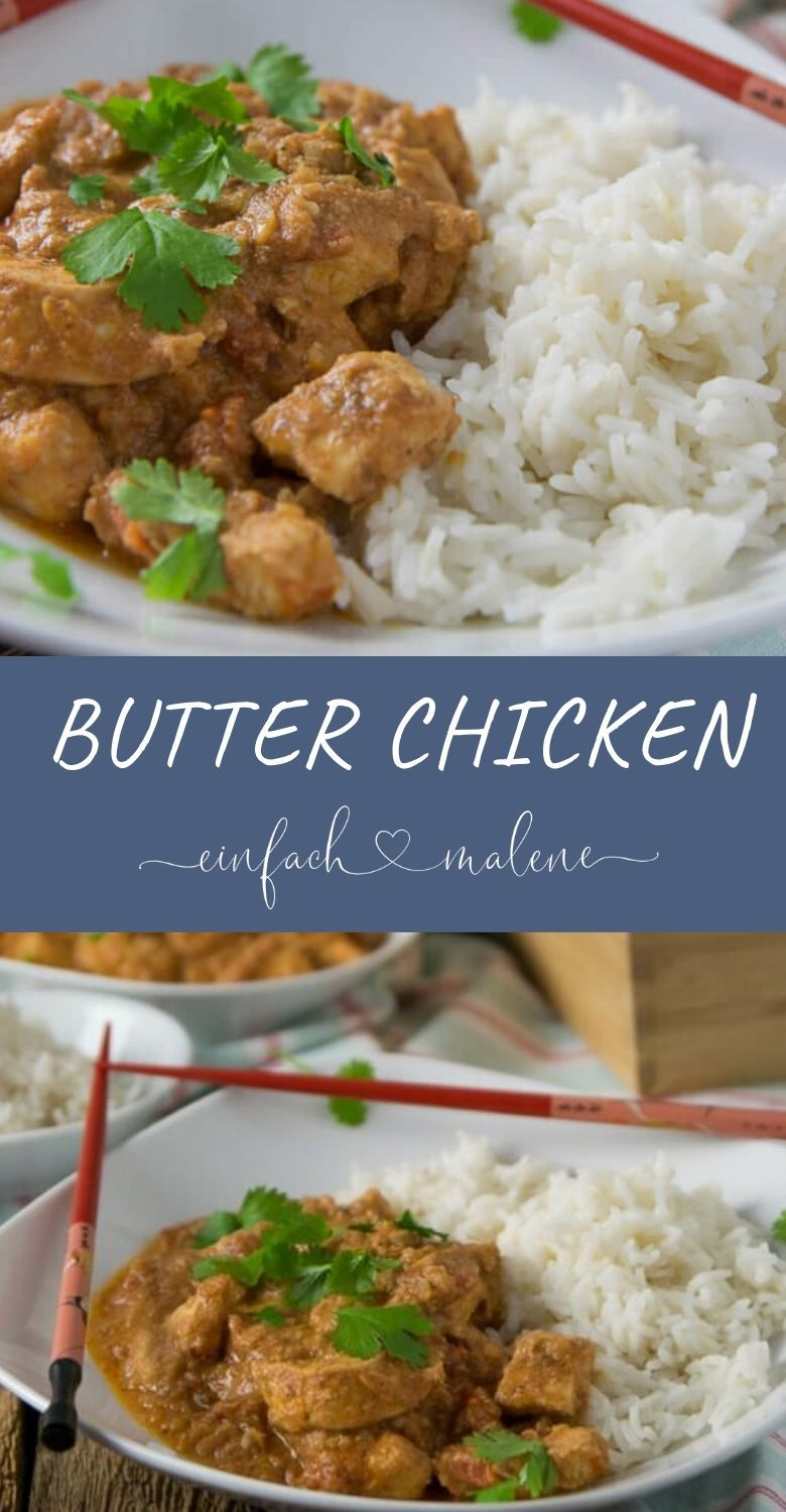 Photo of The delicious recipe for butter chicken is really easy to cook and …