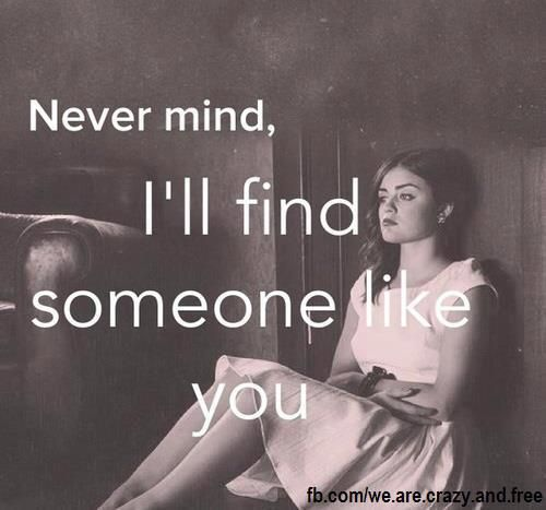 i ll never find someone like you lyrics