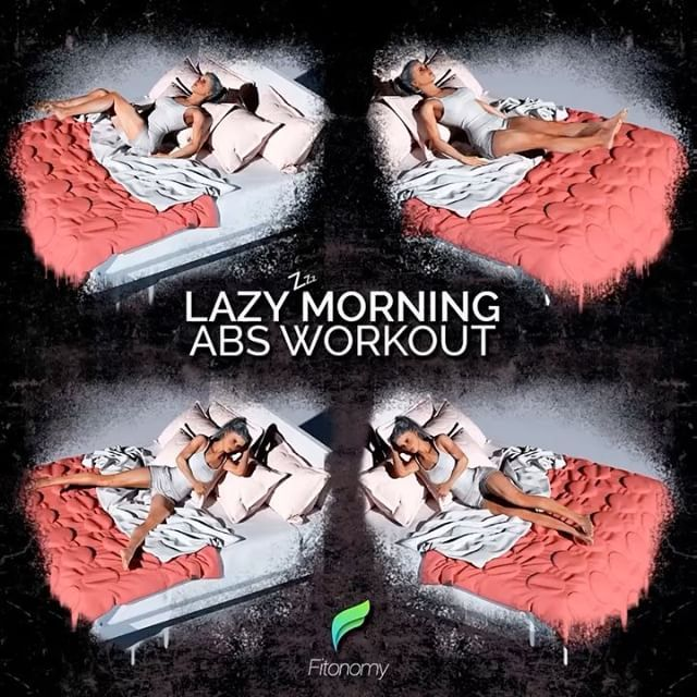 4 different moves that you can do every morning before leaving your bed, you'll burn more calories than you would by repeatedly hitting the snooze button. Don't forget to tag your lazy friends   Six Pack in Bed  #Fitonomy