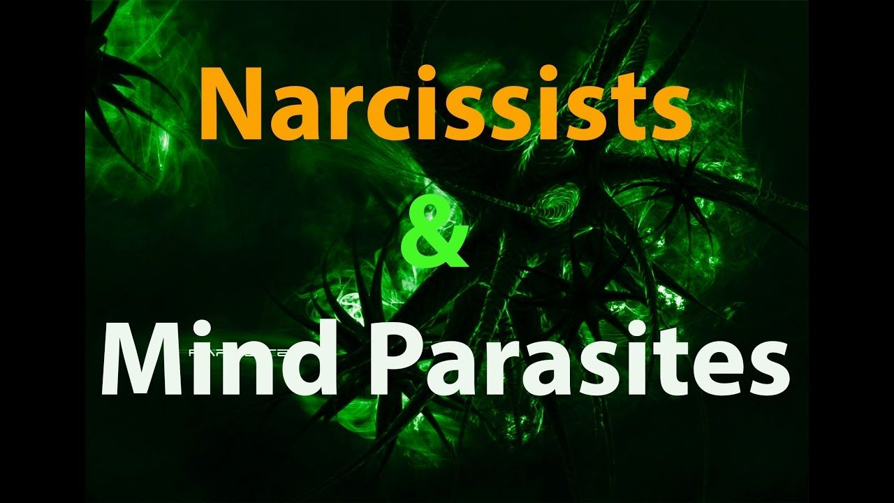 Narcissists and Mind Parasites