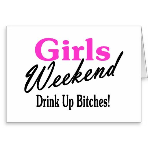 Weekend Getaway Girl Quotes. QuotesGram | Girl trip quotes ...