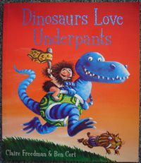 Dinosaurs love underpants by claire freedman ben cort fandeluxe Image collections