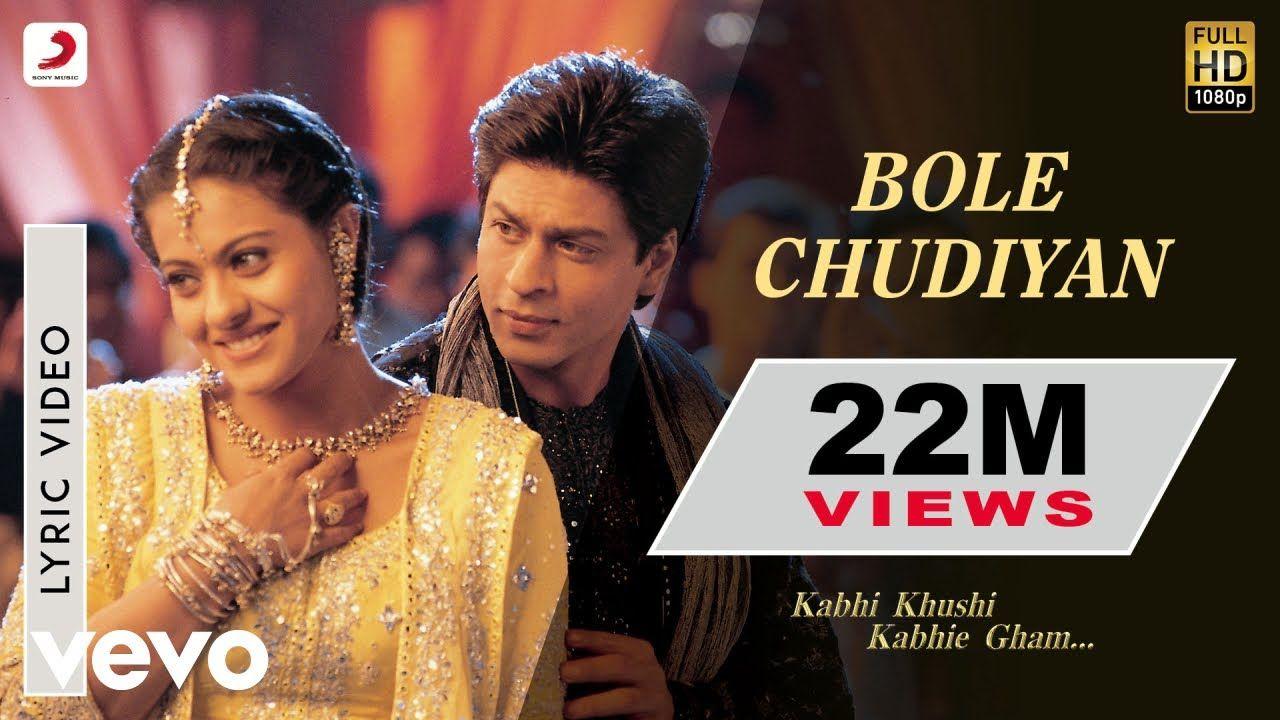 Bole Chudiyan Lyrics Kabhi Khushi Kabhie Gham 2001 Di 2020 Shahrukh Khan Lagu Kareena Kapoor