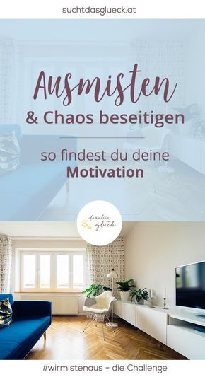 ausmisten und chaos beseitigen so findest du deine motivation sauber pinterest ausmisten. Black Bedroom Furniture Sets. Home Design Ideas