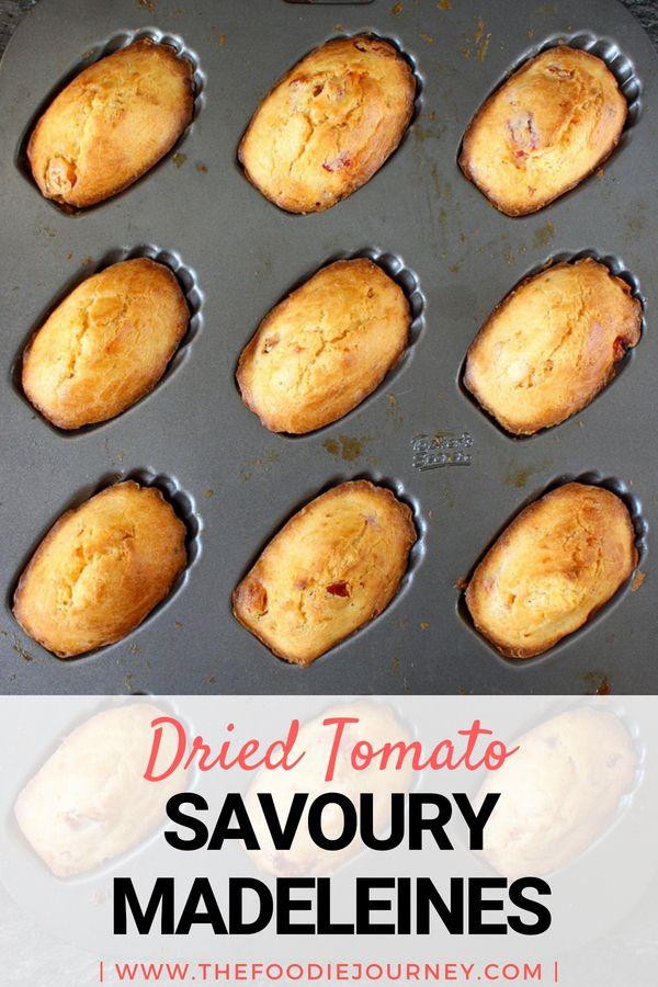 Semi-Dried Tomato Savoury Madeleines | Rezept | Pinterest