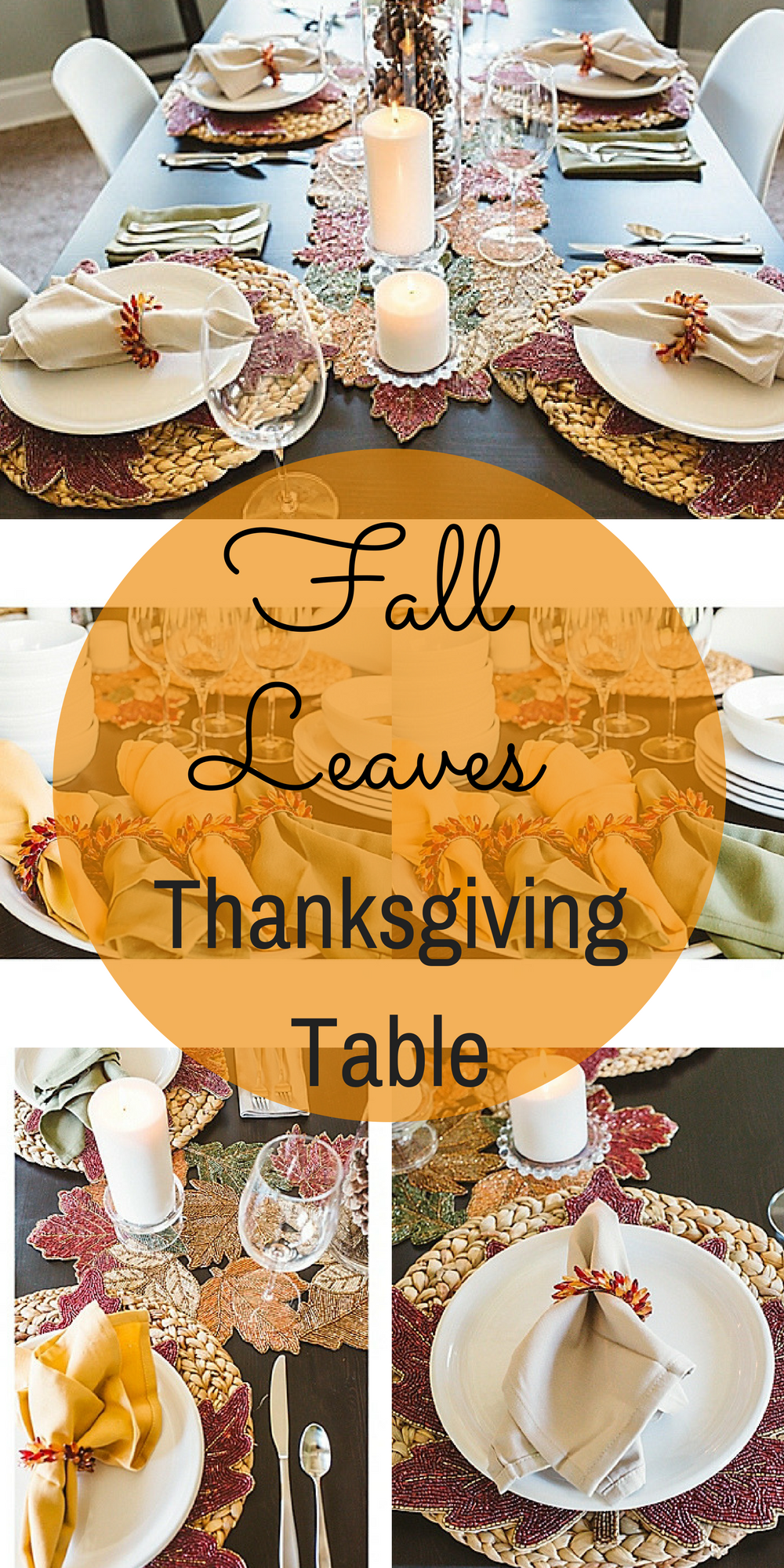 Fall Leaves Thanksgiving Table - Color and style come ...