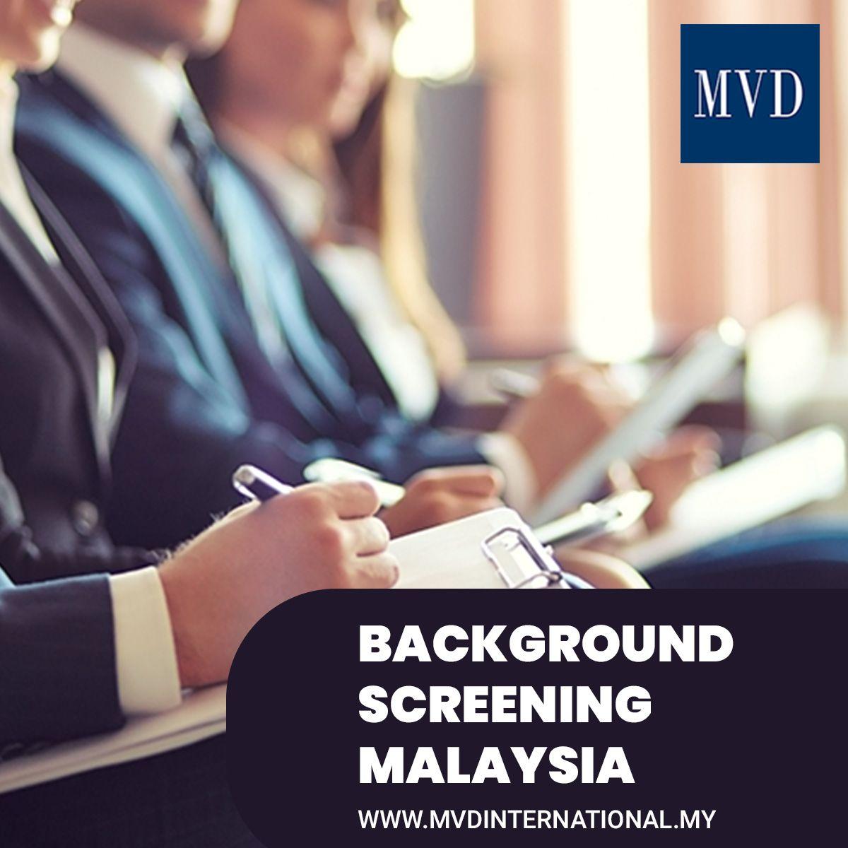 Background Screening Malaysia Malaysia Employment Screen
