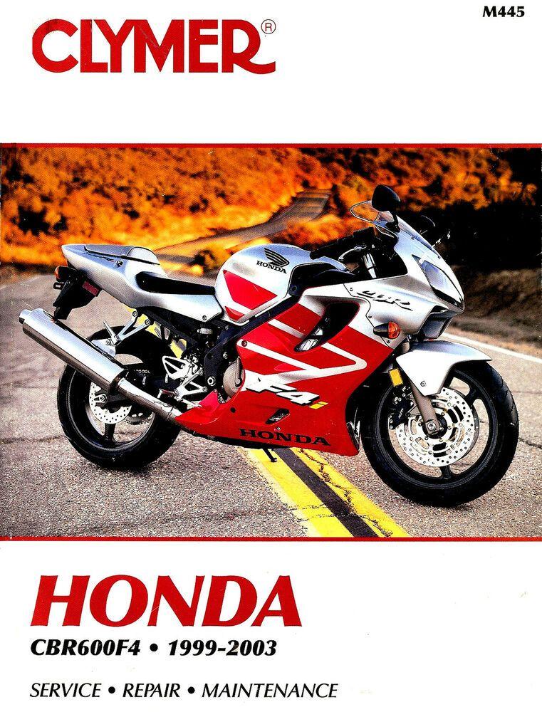 Ebay Sponsored 1999 To 2003 Honda Cbr600f4 Motorcycle Service Manual Cbr 600 F4 Honda Cbr600 Cbr 600 Motorcycle Repair Cbr