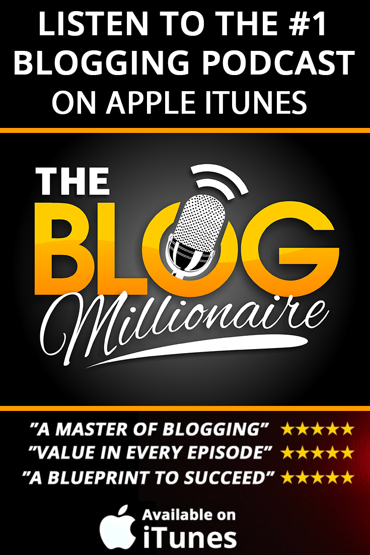 Listen to the blog millionaire podcast and find out how to take your listen to the blog millionaire podcast and find out how to take your blog from zero malvernweather Image collections