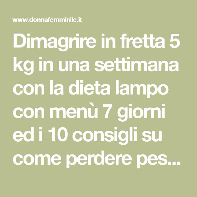 dieta 1 settimana 5 kg)