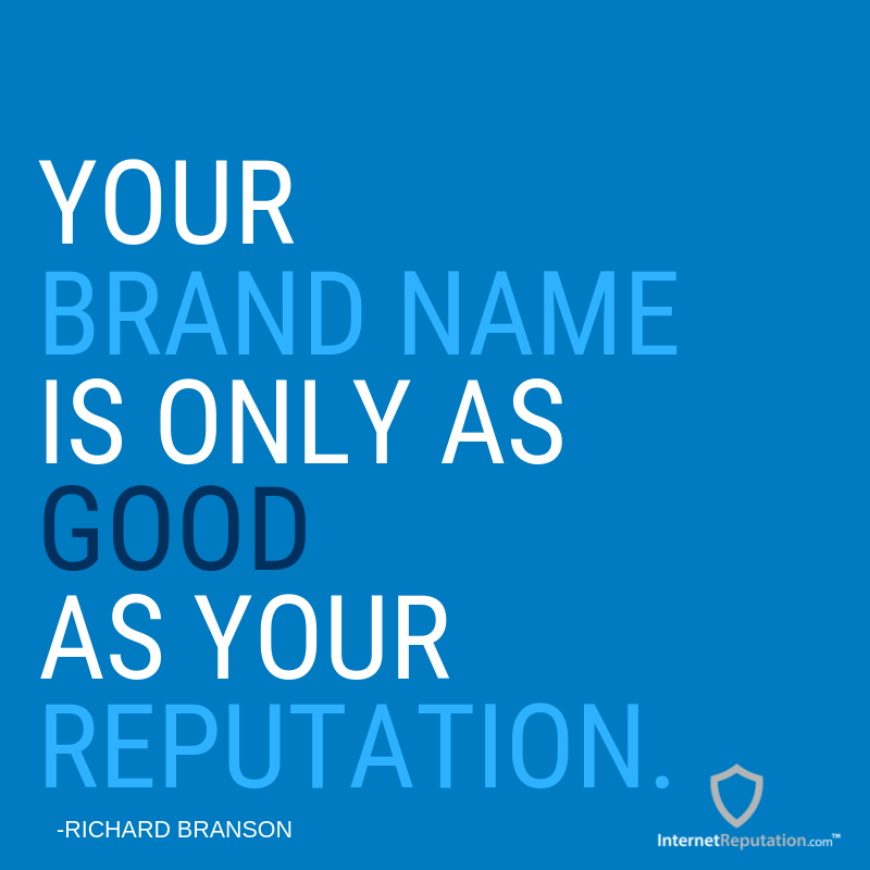 Your Brand Name Is Only As Good As Your Reputation Internetreputation Quotestoliveby B Online Reputation Management Online Reputation Reputation Management
