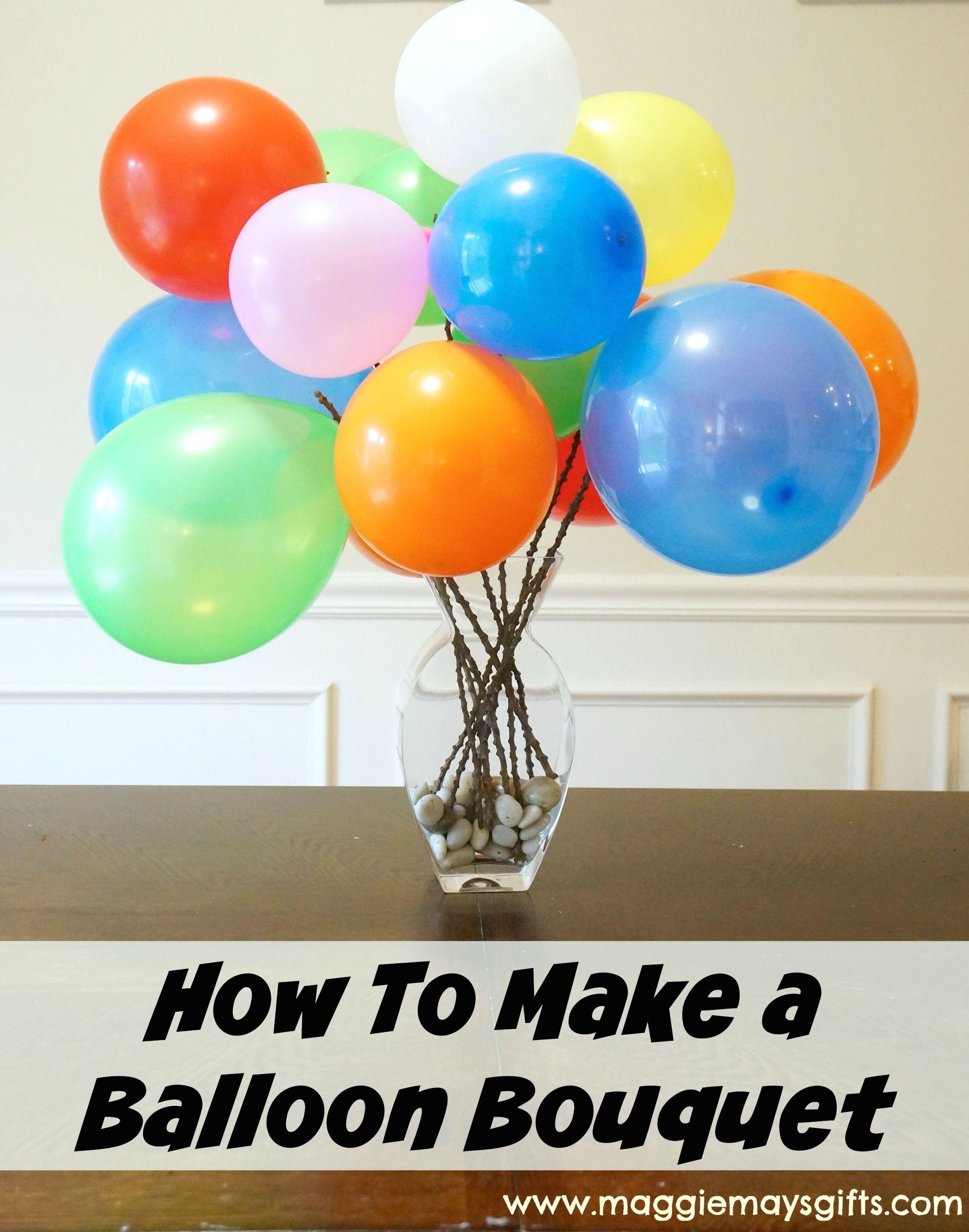 Make A Balloon Bouquet Balloon Bouquet Helium Balloons Decoration Balloon Decorations Without Helium