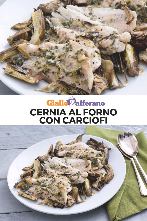 Cernia Al Forno Con Carciofi Ricetta Nel 2019 Ricette Di Pesce