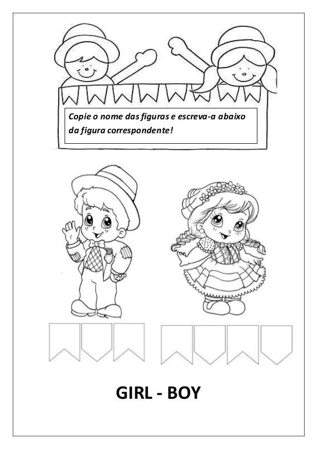 GIRL - BOY Copie o nome das figuras e escreva-a abaixo da figura correspondente!