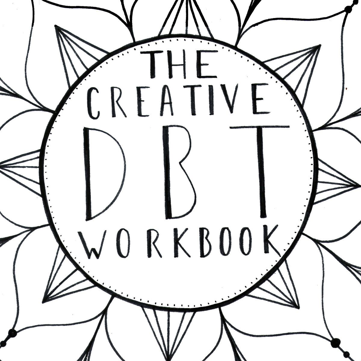Workbooks dialectical behavior therapy skills workbook : Learn to live and love the DBT skills by weaving them into daily ...