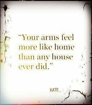 I Miss Your Arms Around Me Making Me Feel Safe And Home And Loved.
