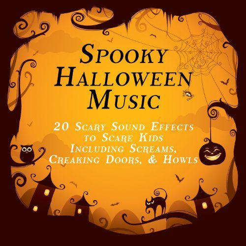 Spooky Halloween Music: 20 Scary Sound Effects to Scare Kids ...