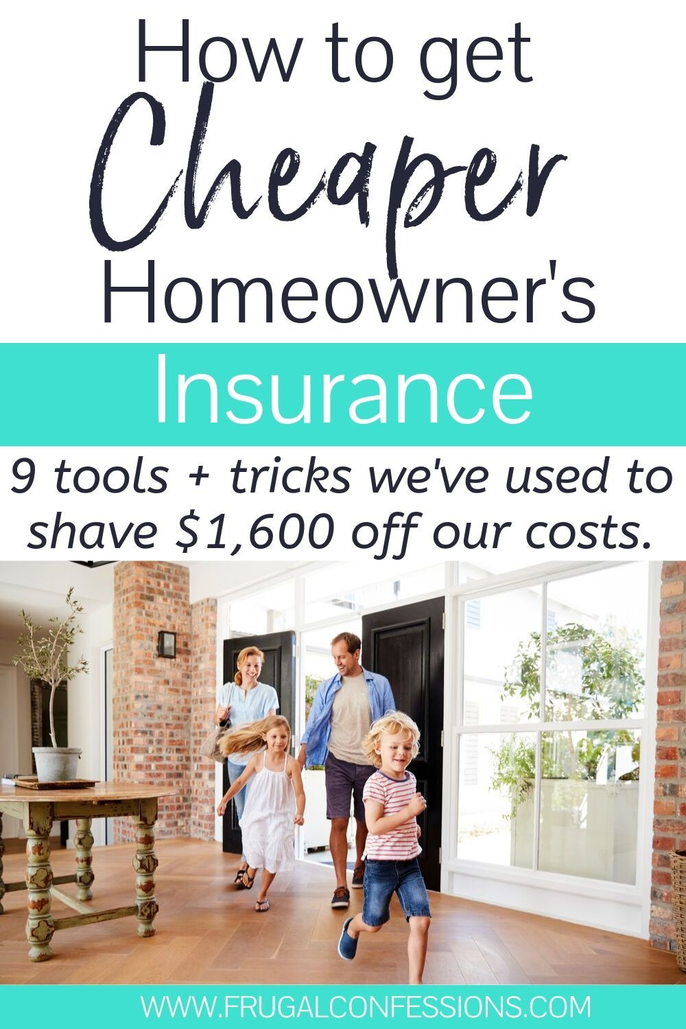How to Get Cheaper Homeowner's Insurance (9 Must-Try Strategies)