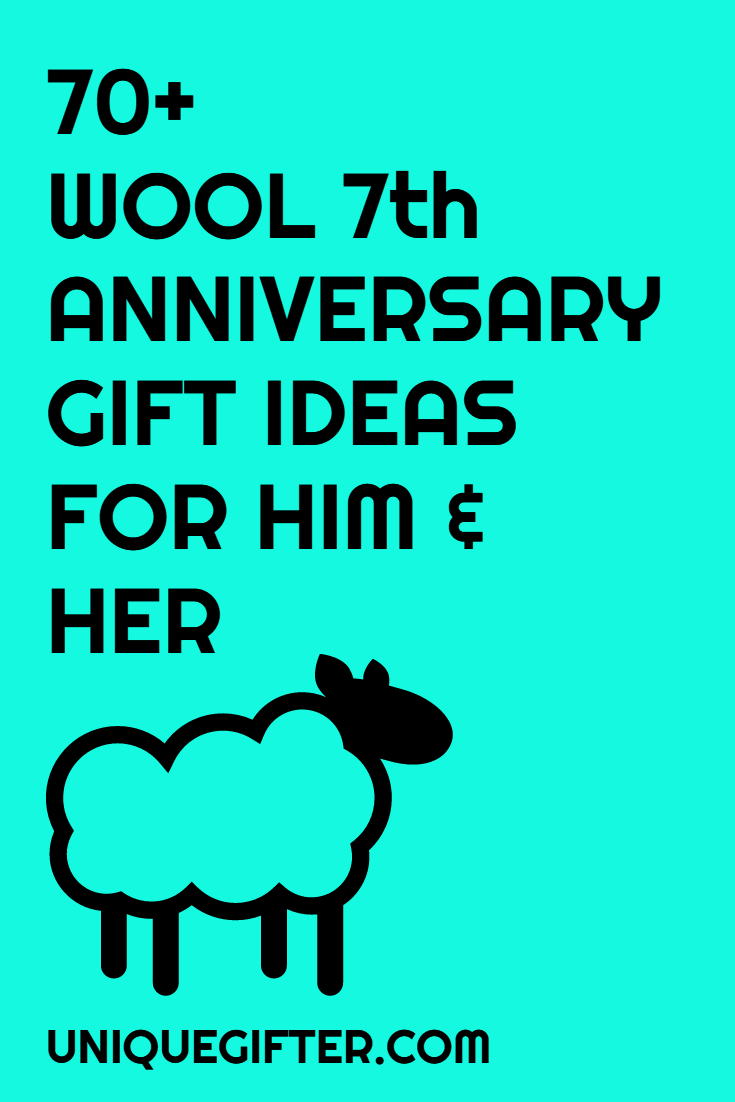 70 wool 7th anniversary gifts for him and her gift ideas