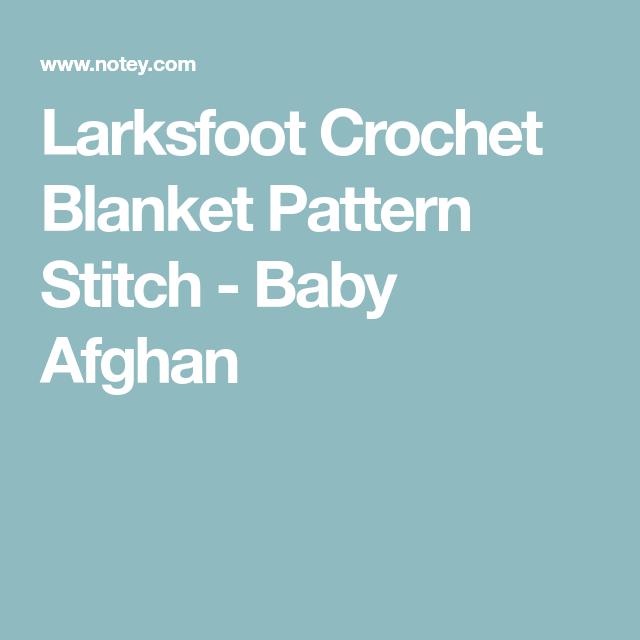 Larksfoot Blanket | Baby crochet pattern | Pinterest