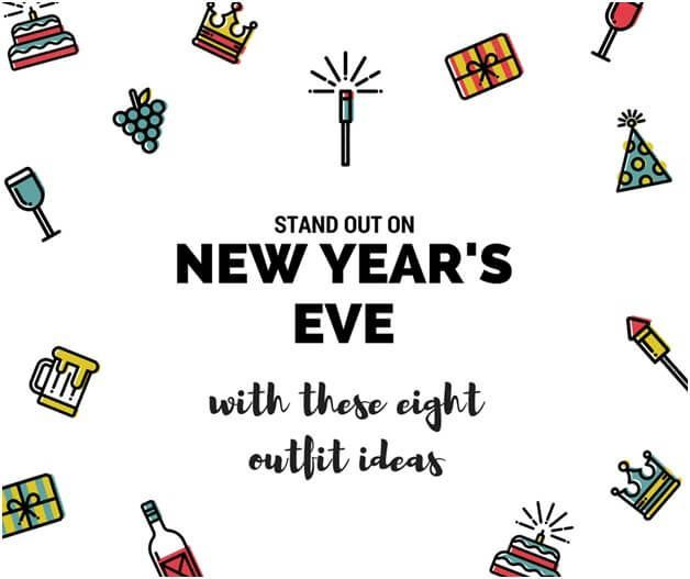 Stand Out On New Year's Eve with These 8 Outfit Ideas ...