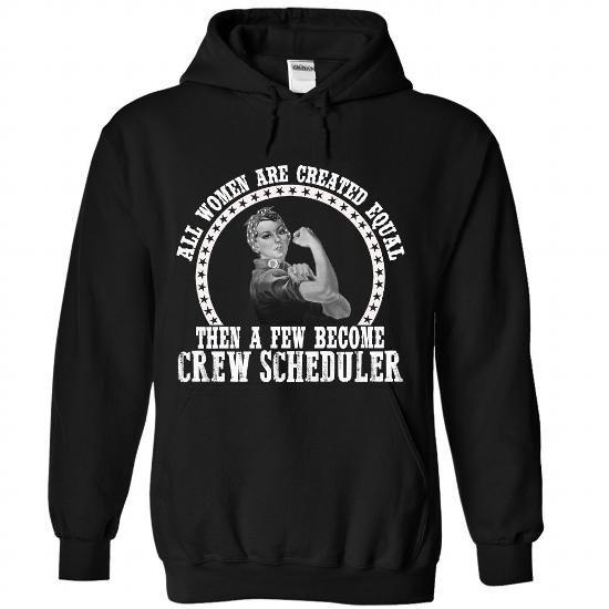 CREW SCHEDULER The Best Women T Shirts, Hoodie Sweatshirts