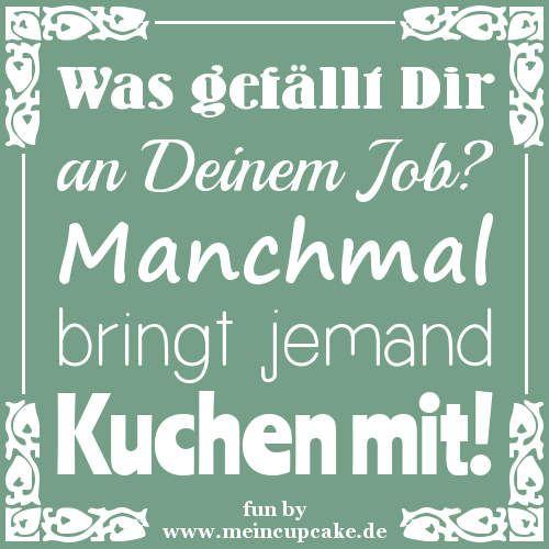 Humor Und Lustige Backspruche Backen Mit Meincupcake De Blog Spruche Humorvolle Spruche Witzige Spruche