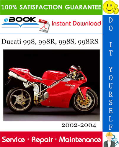 Ducati 998 998r 998s 998rs Motorcycle Service Repair Manual 2002 2004 Download Ducati 998 Motorcycle Repair Manuals