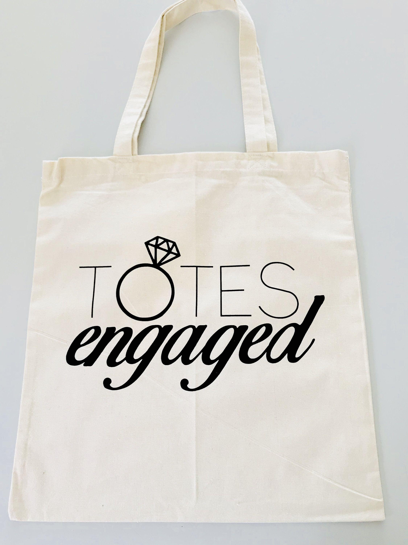 Totes Engaged Tote Bag Wedding Tote Bag Bridal Tote