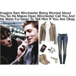 Imagine Sam Winchester Being Worried About You So He Makes Dean Winchester Call You And He Waits For Dean To Tell Him If You Are Okay
