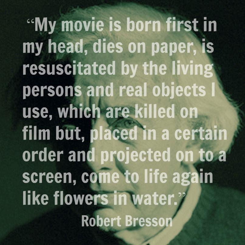 Robert Bresson - Film Director Quote - Movie Director ...