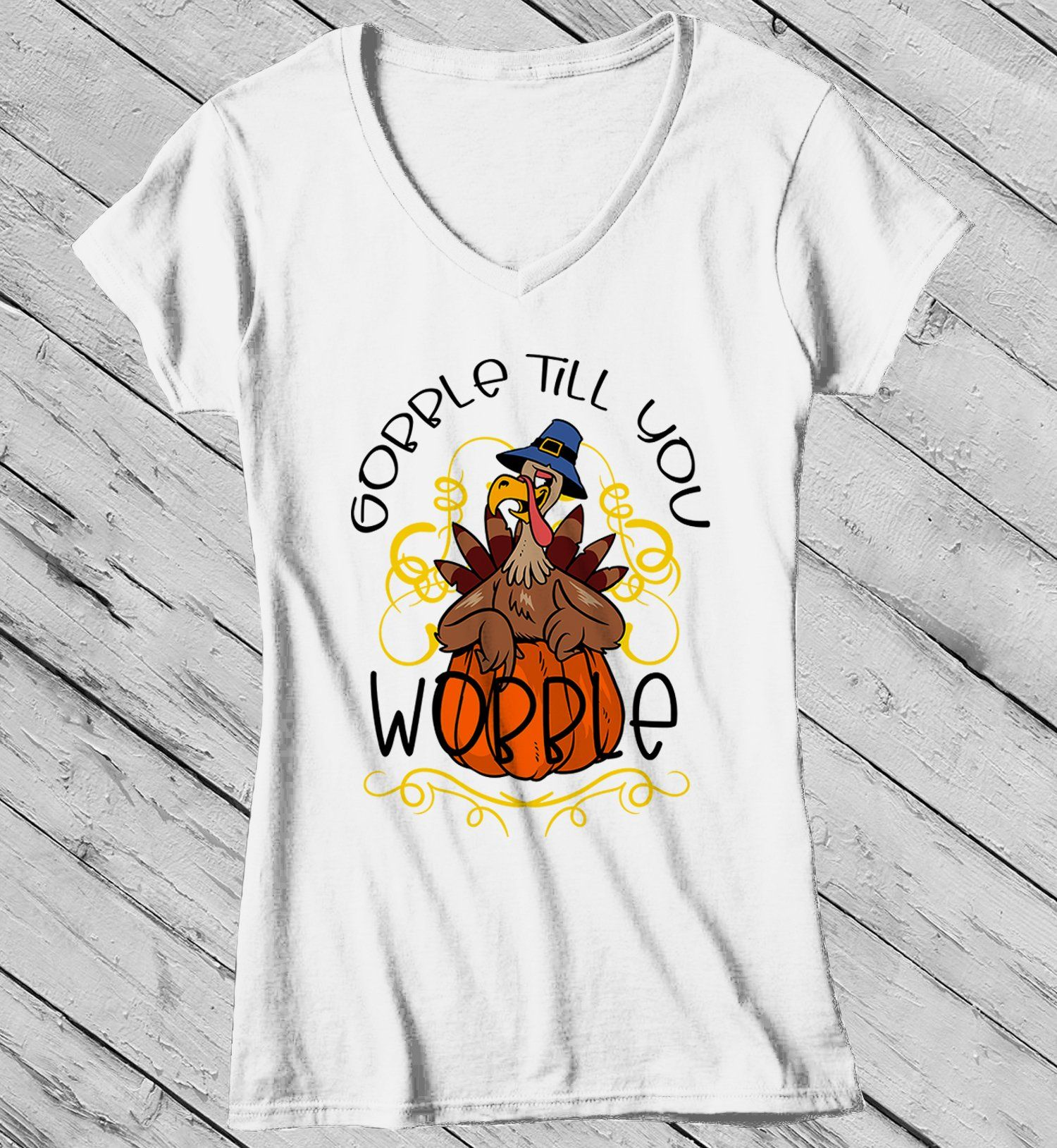 ff87f65f Women's Gobble T Shirt Wobble Shirts Gobble Till You Wobble Thanksgiving  Shirts Funny Turkey Tee