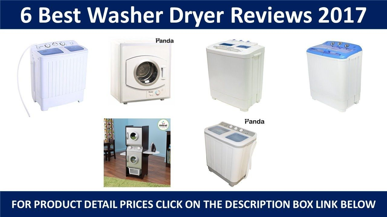 6 Best Washers Dryer Review 2017 With Images Washer Dryer