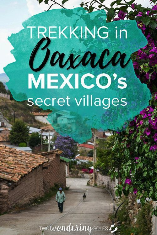 Hiking in Oaxaca's Sierra Norte Indigenous Villages | Two Wandering Soles