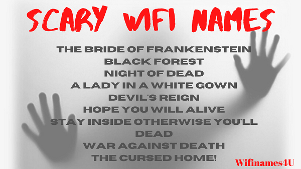 Creepy Spooky Wifi Names To Scare People Wifi Names Funny Wifi Names Internet Router
