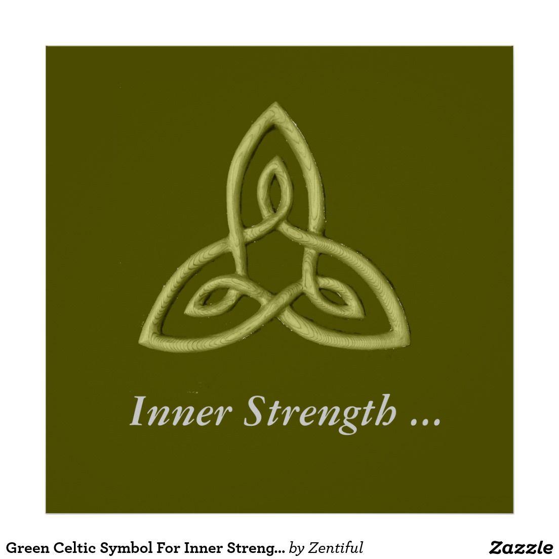 green celtic symbol for inner strength poster tattoos i. Black Bedroom Furniture Sets. Home Design Ideas