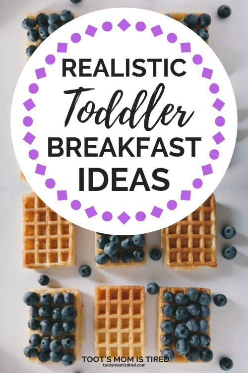 Realistic Toddler Breakfast Ideas For Busy Moms images