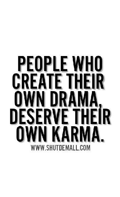 Shut Dem All Karma Quotes And Sayings With Pictures Karma Quotes Hard Work Quotes True Quotes