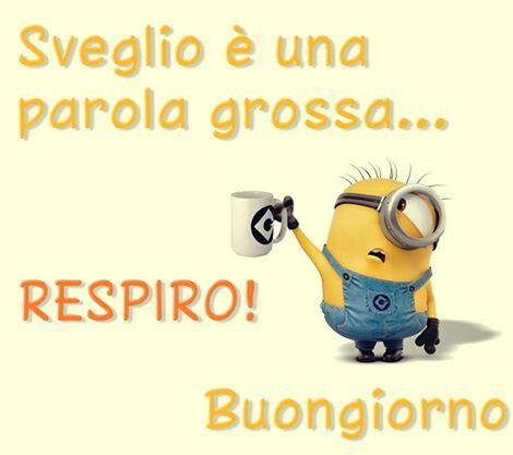 Buongiorno Ridere Minions Buon Giorno Italia