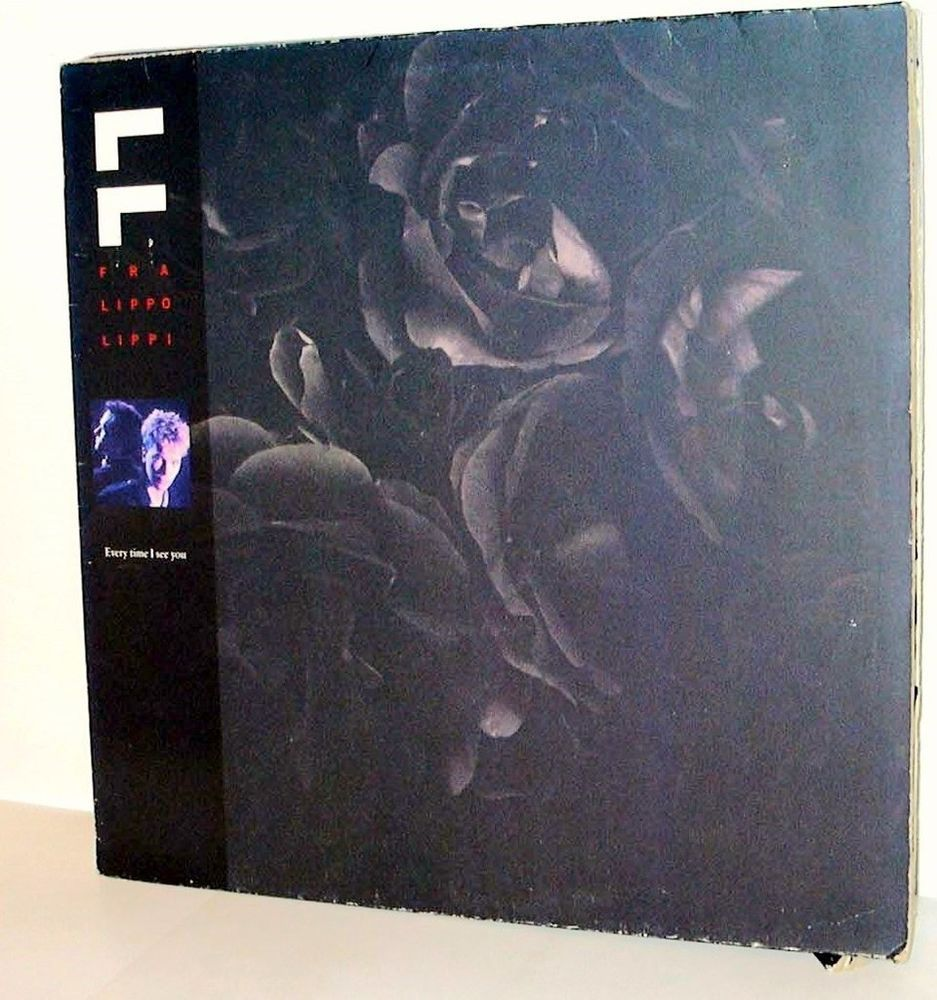 Fra Lippo Lippi - Every Time I See You GER 1986 Maxi vg++
