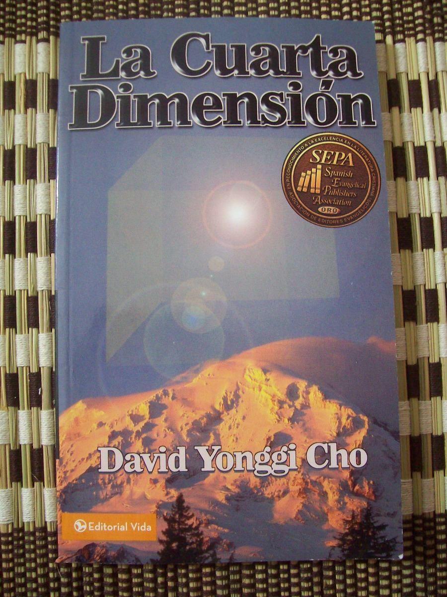 La Cuarta Dimensión por el Pastor Yonggi Cho | Libros