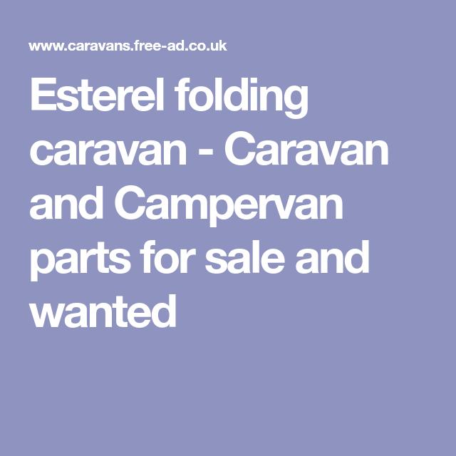 Esterel folding caravan - Caravan and Campervan parts for sale and