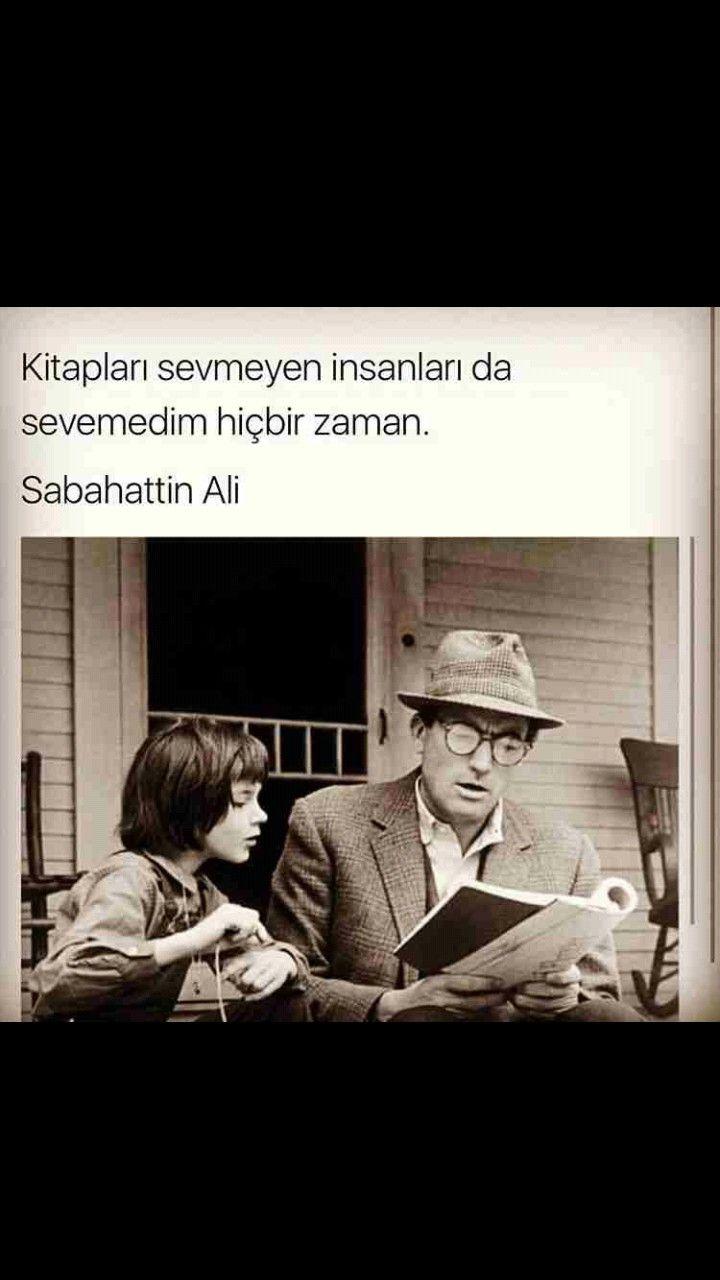 Kitapları sevmeyen insanları da sevemedim hiçbir zaman Sabahattin Ali