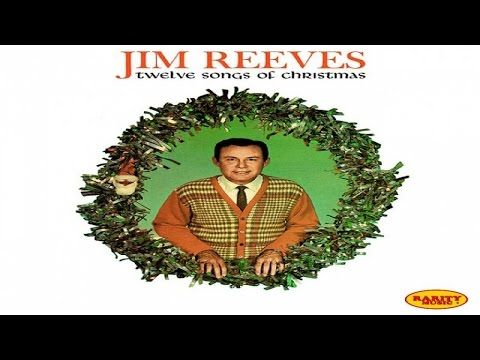 Jim Reeves Senor Santa Claus Youtube Jim Reeves